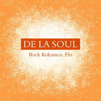 De La Soul - Rock Kokainco. Flo (Explicit)