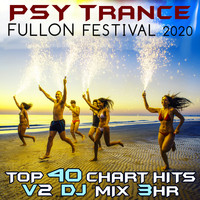 Goa Doc - Psy Trance Fullon Festival 2020 Top 40 Chart Hits, Vol. 2