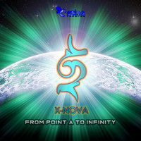 X-Nova - From Point A To Infinity
