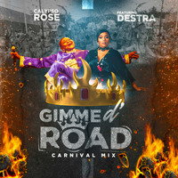 Calypso Rose - Gimme D' Road (feat. Destra) [Carnival Mix]