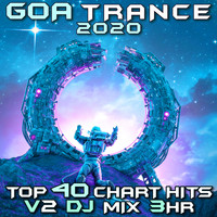 Goa Doc - Goa Trance 2020 Top 40 Chart Hits, Vol. 2