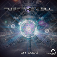 Turn the Doll - On Good