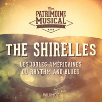 The Shirelles - Les idoles américaines du rhythm and blues : The Shirelles, Vol. 2