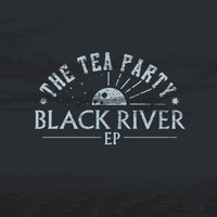 The Tea Party - Black River