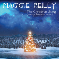Maggie Reilly - The Christmas Song (Merry Christmas to You)