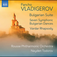 Rousse Philharmonic Orchestra / Nayden Todorov - Vladigerov: Orchestral Works