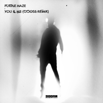 Purple Haze - You & Me (Goose Remix)