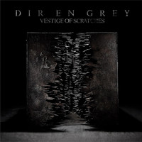 Dir en grey - VESTIGE OF SCRATCHES (Disc 1)