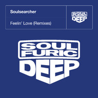 Soulsearcher - Feelin' Love (Remixes)