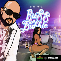 Sean Paul - Buss a Bubble