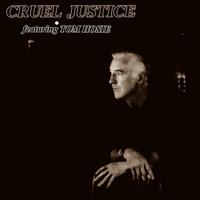 Cruel Justice feat. Tom Hosie - Room at the Top of the World