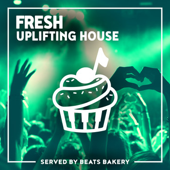 Beats Bakery - Fresh Uplifting House
