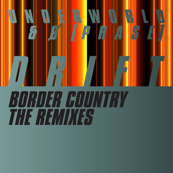 Underworld - Border Country (The Remixes)
