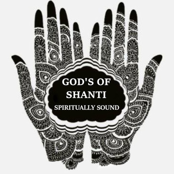 Spiritually Sound / - Gods of Shanti