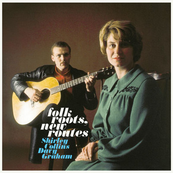 Shirley Collins - Folk Roots, New Routes