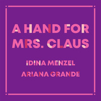 Idina Menzel - A Hand For Mrs. Claus