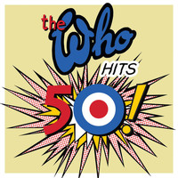 The Who - The Who Hits 50 (Deluxe)