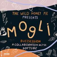 Mogli - The Wild Honey Pie Buzzsession