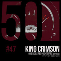 King Crimson - One More Red Nightmare (KC50, Vol. 47)