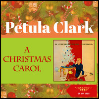 Petula Clark, Peter Knight Orchestra And Chorus - A Christmas Carol (EP of 1958)