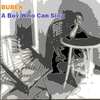 Buben - A Boy Who Can Sing