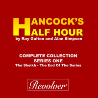 Tony Hancock - Hancock's Half Hour (The Sheikh - The End Of The Series, Complete Collection - Series One)
