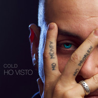 Cold - Ho visto (Explicit)