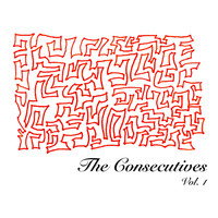 The Consecutives - The Consecutives, Vol. 1 (Explicit)