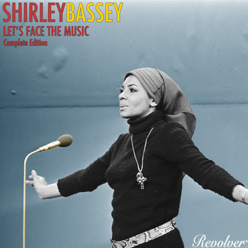 Shirley Bassey - Let's Face The Music Complete Edition