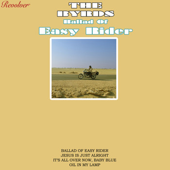 The Byrds - Ballad Of Easy Rider