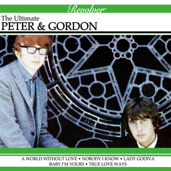 Peter & Gordon - The Ultimate Peter & Gordon