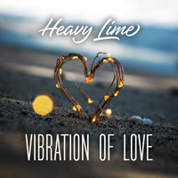 Heavy Lime - Vibration of Love