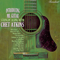 Chet Atkins - Stringin' Along With Chet Atkins