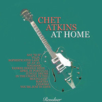 Chet Atkins - Chet Atkins At Home