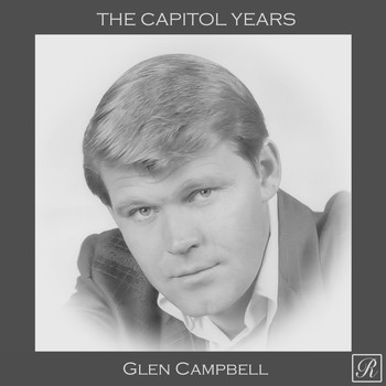 Glen Campbell - The Capitol Years