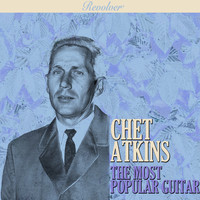 Chet Atkins - The Most Popular Guitar