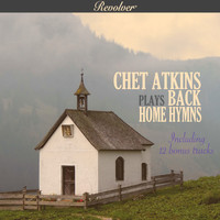 Chet Atkins - Chet Atkins Plays Back Home Hymns (with Bonus Tracks)