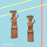Dwayne Haggins - China Ruby
