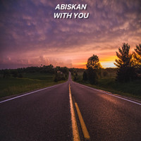 Abiskan - With You