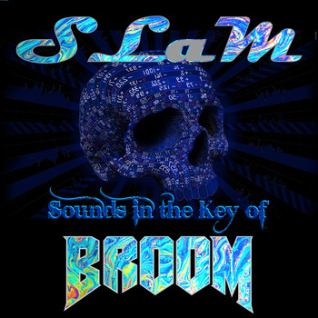 Slam - Sounds in the Key of Broom