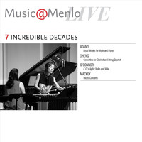 Various Artists - Music@Menlo Live: Incredible Decades, Vol. 7