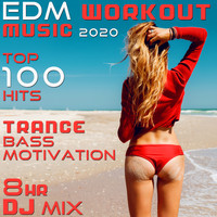 Workout Electronica - EDM Workout Music 2020 Top 100 Hits Trance Bass Motivation 8 Hr DJ Mix