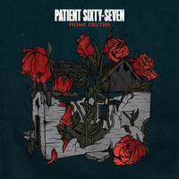 Patient Sixty-Seven - Home Truths (Explicit)