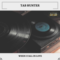 Tab Hunter - When I Fall In Love (Special Edition)