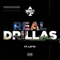 Smuggzy Ace featuring Latts - Real Drillas (Explicit)