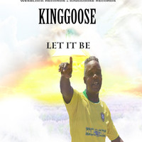 King Goose - Let It Be