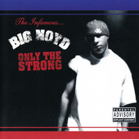Big Noyd - Only The Strong (Explicit)