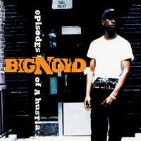 Big Noyd - Episodes Of a Hustla (Explicit)