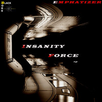 Emphatizer - Insanity Force