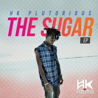 HK Plutorious - The Sugar
